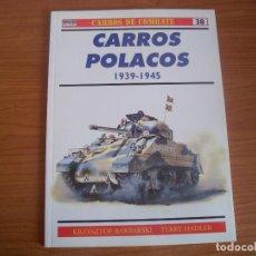 Militaria: OSPREY, CARROS DE COMBATE: Nº 38 - CARROS POLACOS 1939-1945. Lote 110467051