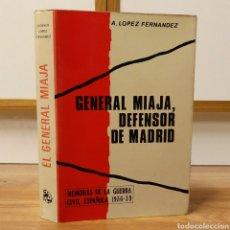 Militaria: GUERRA CIVIL - GENERAL MIAJA, DEFENSOR DE MADRID - MEMORIAS DE LA GUERA CIVIL ESPAÑOLA -. Lote 110534687