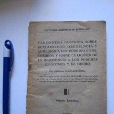 Militaria: VERDADERA DOCTRINA SOBRE ACATAMIENTO, OBEDIENCIA. CARLISMO CARLISTA MANUEL SENANTE 1932. Lote 110720891