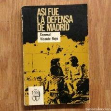 Militaria - GUERRA CIVIL - ASI FUE LA DEFENSA DE MADRID, GENERAL VICENTE ROJO - ASEDIO ESPAÑOLA - 110963199