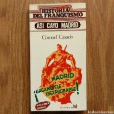 Militaria: GUERRA CIVIL - ASI CAYO MADRID - CORONEL CASADO - ESPAÑOLA ASEDIO. Lote 110963603