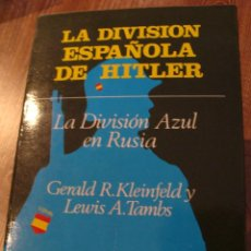 Militaria: LIBRO LA DIVISIÓN ESPAÑOLA DE HITLER, LA DIVISIÓN AZUL II GM. Lote 111037775