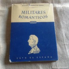 Militaria: MILITARES ROMANTICOS 1ª EDICION 1950. Lote 111077251
