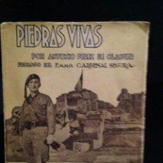 Militaria: PIEDRAS VIVAS, BIOGRAFIA DEL CAPELLAN REQUETE JOSE Mª LAMAMIE DE CLAIRAC - CARLISMO. Lote 111285675