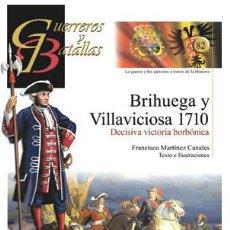 Militaria: GUERREROS Y BATALLAS Nº82 BRIHUEGA Y VILLAVICIOSA 1710. ALMENA. Lote 111317399