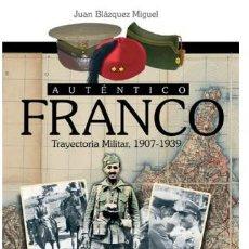 Militaria: AUTÉNTICO FRANCO. TRAYECTORIA MILITAR 1907- 1939. ALMENA. Lote 113241312