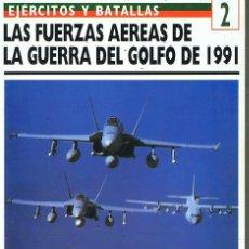 Militaria: FURZAS AÉREAS EN LA GUERRA DEL GOLFO DE 1991. Lote 111344619