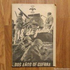 Militaria: GUERRA CIVIL - 18 DE JULIO. DOS AÑOS DE GUERRA - PROPAGANDA NACIONAL. Lote 114187122