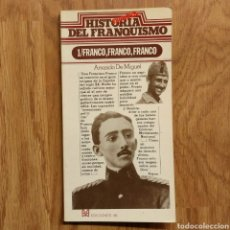 Militaria: GUERRA CIVIL - FRANCO, FRANCO, FRANCO - HISTORIA SECRETA DEL FRANQUISMO -AMANDO DE MIGUEL. Lote 111426207
