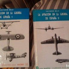Militaria: LA AVIACION EN LA GUERRA CIVIL DE ESPAÑA VOL I Y VOL II NUEVOS TAPAS DURAS. Lote 111511791