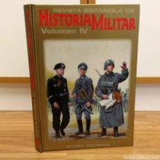 Militaria: REVISTA ESPAÑOLA DE HISTORIA MILITAR - VOLUMEN 4. Lote 111886510