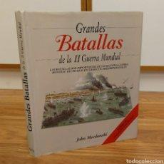 Militaria: WW2 - GRANDES BATALLAS DE LA II GUERRA MUNDIAL - JOHN MCDONALD - SEGUNDA. Lote 111890155