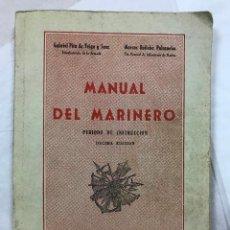 Militaria: MANUAL DEL MARINERO. PERIODO DE INSTRUCCIÓN. GABRIEL PITA DA VEIGA., 1970. MUY LUSTR. LAMINAS COLOR . Lote 112162931