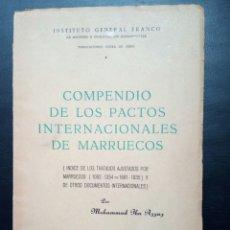 Militaria: LIBRO PACTOS INTERNACIONALES DE MARRUECOS. COLONIAS ESPAÑOLAS.FRANCO.SAHARA.SIDI IFNI.FERNADO POO.. Lote 112197015
