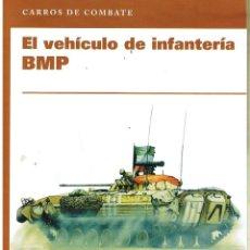 Militaria: EL VEHÍCULO DE INFANTERÍA BMP. Lote 112553659