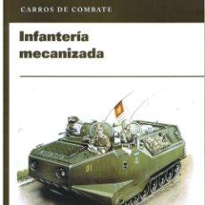 Militaria: INFANTERÍA MECANIZADA. Lote 112555443
