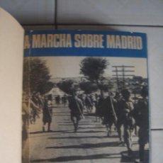 Militaria: LA MARCHA SOBRE MADRID. JOSÉ MANUEL MARTÍNEZ BANDE. SAN MARTÍN, 1982. ENCUADERNADO EN PIEL.. Lote 112591731