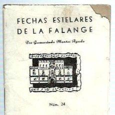 Militaria: S35-EDICIONES PARA EL BOLSILLO DE LA CAMISA AZUL Nº 24 - FECHAS ESTELARES DE LA FALANGE. Lote 112688115