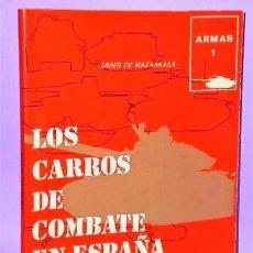 Militaria: LOS CARROS DE COMBATE EN ESPAÑA.. Lote 112691599