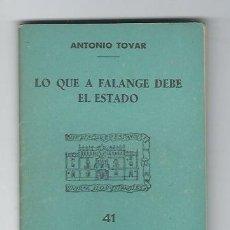 Militaria: S35-EDICIONES PARA EL BOLSILLO DE LA CAMISA AZUL Nº 41 - LO QUE LA FALANGE DEBE AL ESTADO. Lote 112692367