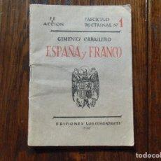 Militaria: ESPAÑA Y FRANCO.GIMENEZ CABALLERO.EDICIONES - LOS COMBATIENTES- 1938. . Lote 112698839