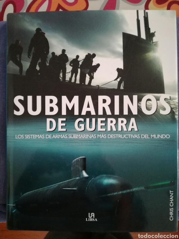 LIBRO SUBMARINOS DE GUERRA.EDITORIAL LIBSA (Militar - Libros y Literatura Militar)