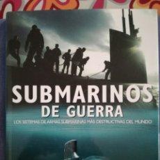 Militaria: LIBRO SUBMARINOS DE GUERRA.EDITORIAL LIBSA. Lote 112813351