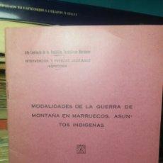 Militaria: MODALIDADES DE LA GUERRA DE MONTAÑA EN MARRUECOS.ASUNTOS INDIGENAS 1931. Lote 112830310