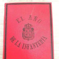 Militaria: ANTIGUO LIBRO - EL AÑO DE INFANTERIA - 1901 - TOMO I - ANTONIO GIL ALVARO - FIRMADO POR EL AUTOR - E. Lote 112923419