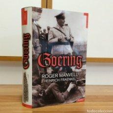 Militaria: WW2 - GOERING - ROGER MANVELL HEINRICH FRAENKEL - HERMANN GORING NAZI NAZISMO AVIACION LUFTWAFFE. Lote 112927271