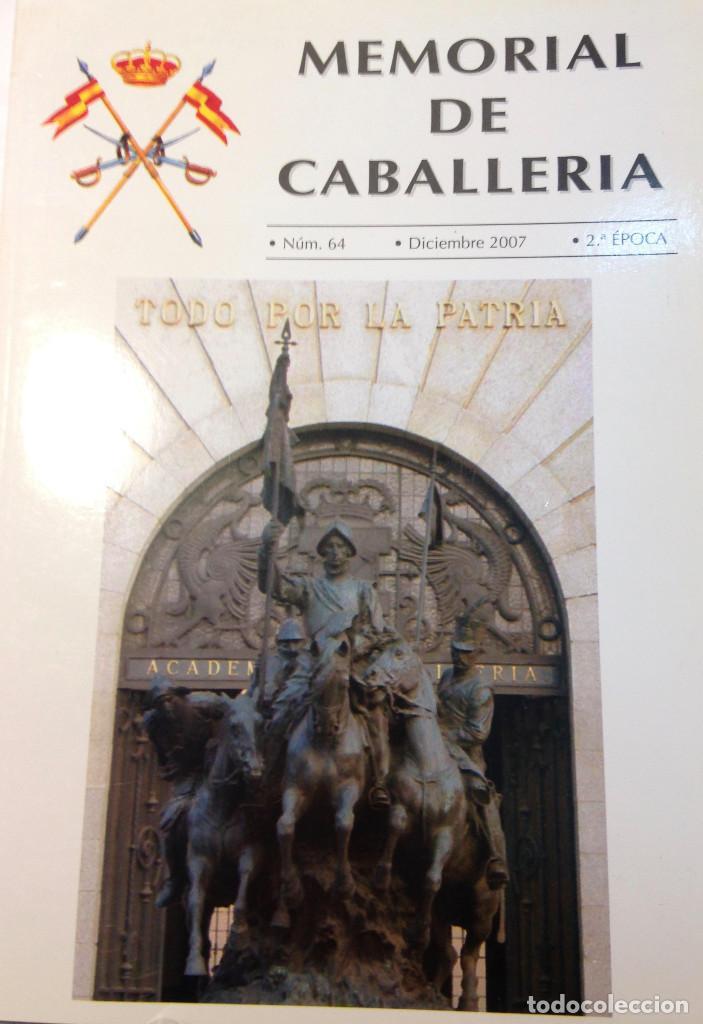 MEMORIAL DE CABALLERIA. Nº 64. DICIEMBRE 2007. (Militar - Libros y Literatura Militar)