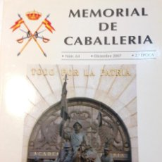 Militaria - MEMORIAL DE CABALLERIA. Nº 64. Diciembre 2007. - 112988931
