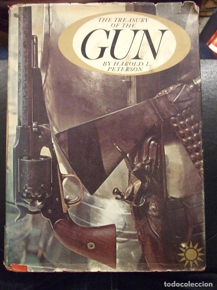 THE TREASURY OF THE GUN - HAROLD L. PETERSON GOLDEN PRESS 1962 NEW YORK LIBRO DE ARMAS (Militar - Libros y Literatura Militar)