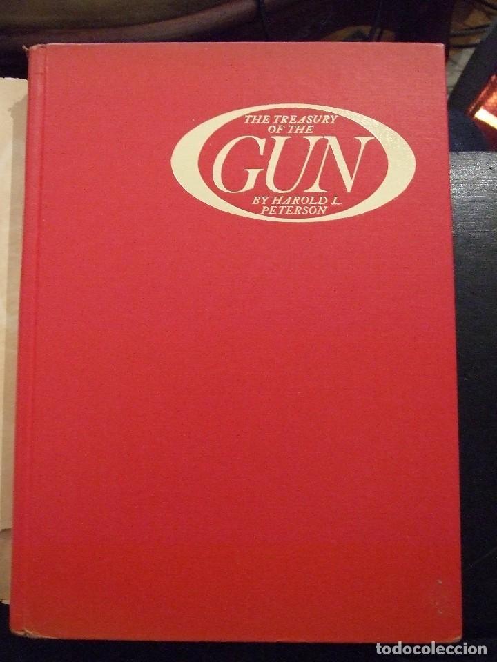 Militaria: THE TREASURY OF THE GUN - HAROLD L. PETERSON GOLDEN PRESS 1962 NEW YORK LIBRO DE ARMAS - Foto 2 - 113010215