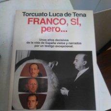 Militaria: LIBRO DE TORCUATO LUCA FRANCO SI PERO, GANADOR DE VARIOS PREMIOS Y DESCATALOGADO , NUEVO SIN USO. Lote 113044035