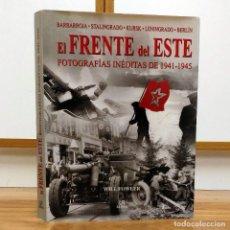 Militaria: WW2 - EL FRENTE DEL ESTE - SEGUNDA GUERRA MUNDIAL - RUSIA WEHRMACHT - WILL FOWLER - BERLIN 1945. Lote 113201079