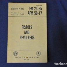 Militaria: PISTOLS AND REVOLVERS. DEPARTMENTS OF THE ARMY AND THE AIR FORCE. 1960. ESTADOS UNIDOS.. Lote 113251207