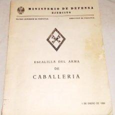 Militaria: ESCALILLA DEL ARMA DE CABALLERÍA - MINISTERIO DE DEFENSA 1984. Lote 113277803