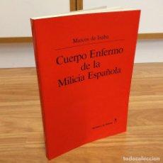 Militaria: CUERPO ENFERMO DE LA MILICIA ESPAÑOLA - MARCOS DE ISABA. Lote 121601514