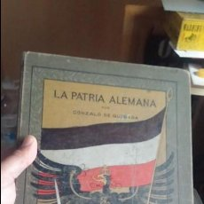 Militaria: LA PATRIA ALEMANA 1913 DE GONZALO QUESADA COMPLETO TAPAS DURAS FORMATO A4 MUY ILUSTRADO LAMINAS. Lote 113405567