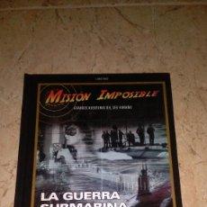 Militaria: LIBRO Y DVD , MISIÓN IMPOSIBLE , LA GUERRA SUBMARINA. Lote 113664087