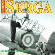 Militaria: SERGA - HISTORIA MILITAR DEL SIGLO XX Nº 6. Lote 113670939