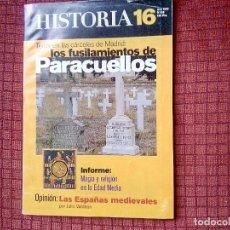 Militaria: HISTORIA 16. LOS FUSILAMIENTOS DE PARACUELLOS.. Lote 113907371