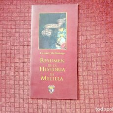 Militaria: RESUMEN DE LA HISTORIA DE MELILLA. Lote 113907651
