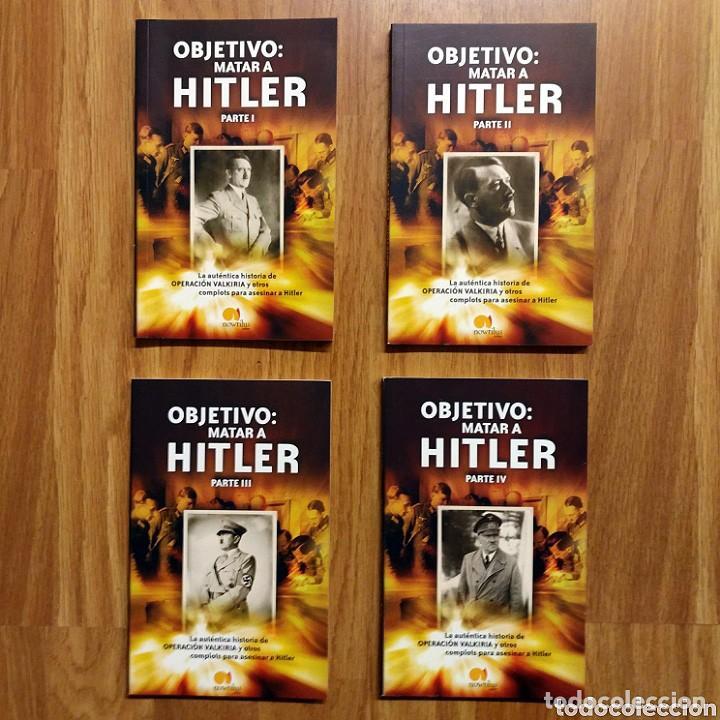 WW2 - OBJETIVO: MATAR A HITLER - CUATRO TOMOS COMPLETO - GLASMAN GABRIEL - OPERACION VALKIRIA (Militar - Libros y Literatura Militar)