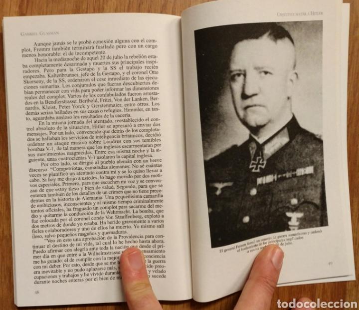 Militaria: WW2 - OBJETIVO: MATAR A HITLER - CUATRO TOMOS COMPLETO - GLASMAN Gabriel - OPERACION VALKIRIA - Foto 6 - 113908495