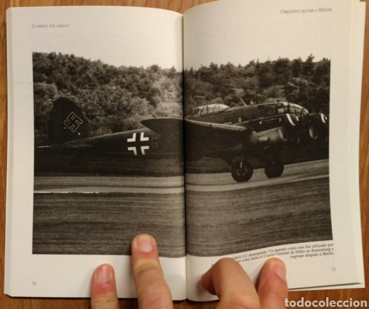 Militaria: WW2 - OBJETIVO: MATAR A HITLER - CUATRO TOMOS COMPLETO - GLASMAN Gabriel - OPERACION VALKIRIA - Foto 4 - 113908495