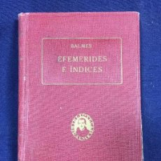 Militaria: OBRAS COMPLETAS DR JAIME BALMES EFEMERIDES E INDICES PRIMERA EDICION 1927 VOLUMEN XXXIII. Lote 146056857