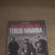 Militaria: MIL DÍAS DEL TERCIO NAVARRA. Lote 113913691