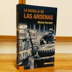 Militaria: WW2 - LA BATALLA DE LAS ARDENAS - MICHAEL HERUBE. Lote 114193312